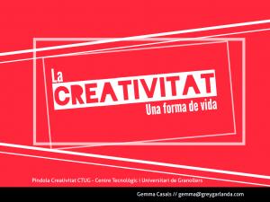 Creativitat | Gemma Calals | Grey Garlanda